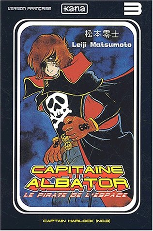 Capitaine Albator, tome 3 par Leiji Matsumoto