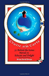 Cruise a la Carte by Brian David Bruns (13-Jun-2013) Paperback