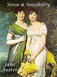 SENSE AND SENSIBILITY 200th Anniversary Edition (Illustrated romance book)