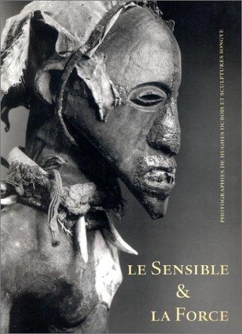 Le Sensible & la Force par Songye