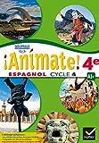 Espagnol 4e Cycle 4 Animate! : LV2 A1+