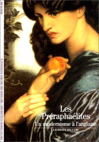 Les Préraphaélites : Un modernisme à l'anglaise