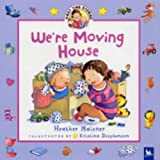 We're Moving House (First Time Stories)