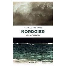 Nordgier (Hinterm Deich Krimi)