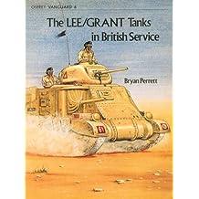 Lee/Grant Tanks in British Service: 002 (Vanguard)