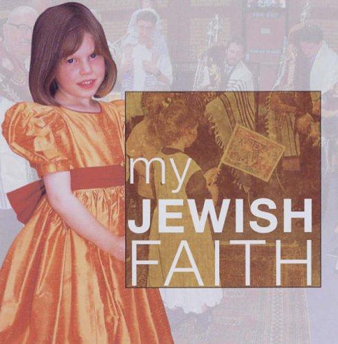 My Jewish Faith (My Faith)