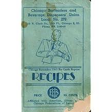 Chicago Bartenders 1945 Bar Guide Reprint Recipes