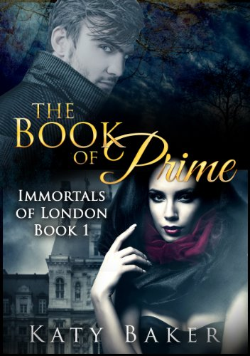 The Book of Prime  (Immortals of London 1)