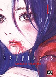 Happiness, tome 1 par Oshimi
