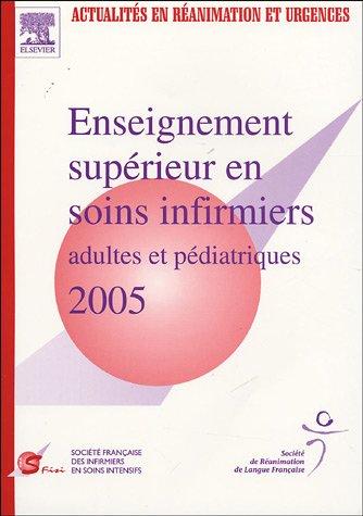 Enseignement Supérieur en Soins Infirmiers de Réanimation - SRLF 2005