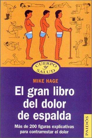 Gran Libro Del Dolor De Espalda.El (Cuerpo y Salud) por Mike Hage