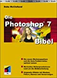 Die Photoshop 7 Bibel