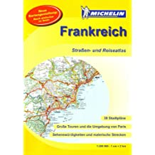 MICHELIN Atlas Frankreich ( DIN A3) (Michelin Atlanten)