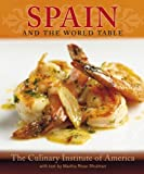 Spain and the World Table by Martha Rose Shulman (2011-08-15)