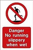 Schwimmbad Schild: Gefahr keine laufenden Slippery When Wet A5Größe
