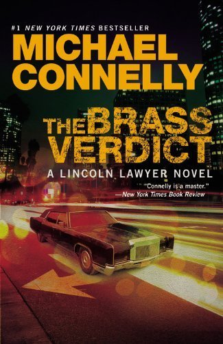 The Brass Verdict (A Lincoln Lawyer Novel) by Michael Connelly (2010-09-09)