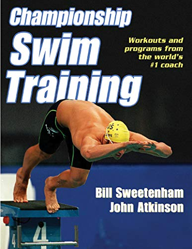 Championship Swim Training por William F. Sweetenham