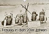 Frauen in den 20er Jahren (Wandkalender 2018 DIN A4 quer): Von Straßenbahn bis Strandurlaub (Monatskalender, 14 Seiten ) (CALVENDO Menschen) [Kalender] [Apr 01, 2017] Images, Timeline