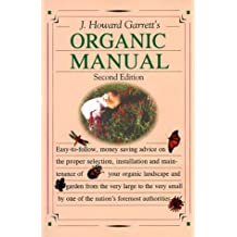 J. Howard Garrett's Organic Manual