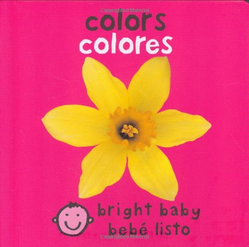 Colors/Colores (Bright Baby) por Roger Priddy