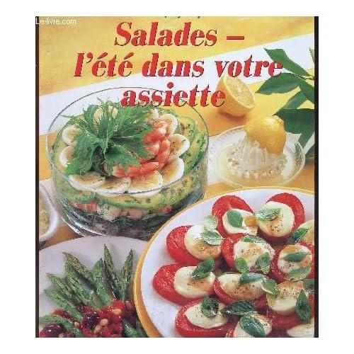 Salades : L'Eté dans votre assiette