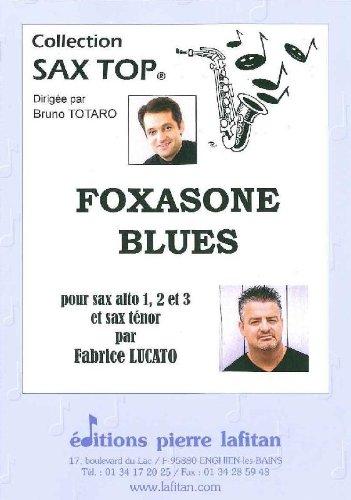 PARTITIONS JAZZ&BLUES LAFITAN LUCATO FABRICE   FOXASONE BLUES   4 SAXOPHONES SAXOPHONE