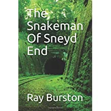 The Snakeman Of Sneyd End