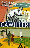 Angelica's Smile (The Inspector Montalbano Mysteries)