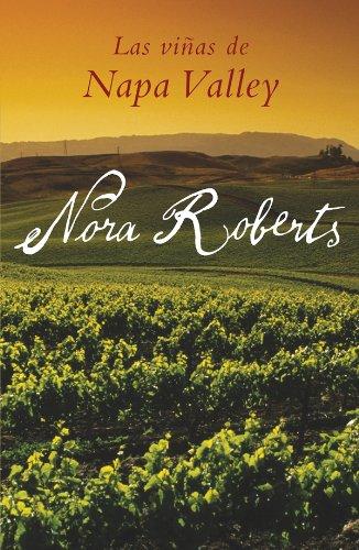 Las viñas de Napa Valley por Nora Roberts