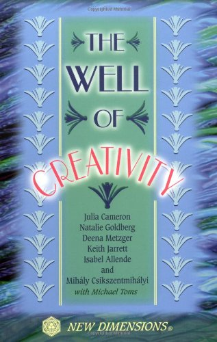 The Well of Creativity (New Dimensions Books)
