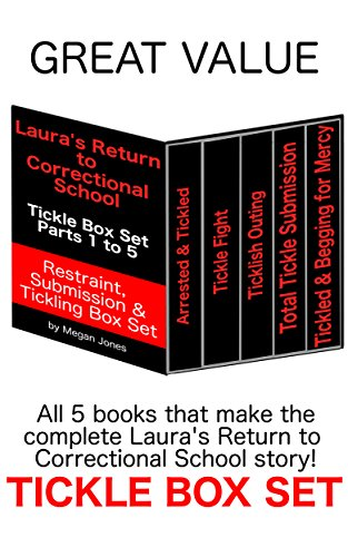 Lauras return to correctional school tickle box set parts 1 to 5 lauras return to correctional school tickle box set parts 1 to 5 tickle world fandeluxe PDF