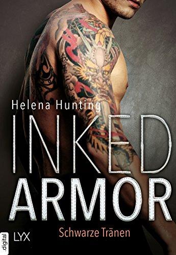 Inked Armor - Schwarze Tränen (Clipped Wings) von [Hunting, Helena]
