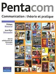 Pentacom: Communication : théorie et pratique