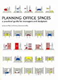 [ PLANNING OFFICE SPACES A PRACTICAL GUIDE FOR MANAGERS AND DESIGNERS ] By Ree, Hermen Jan van ( AUTHOR ) Oct-2010[ Paperback ]