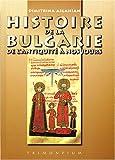 Histoire de la Bulgarie - De l'Antiquité à nos jours
