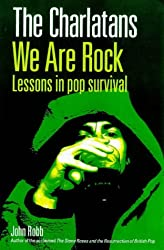 The Charlatans : We Are Rock