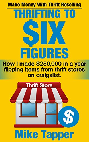 thrifting-to-six-figures-make-money-with-thrift-reselling-how-i-made-250000-in-a-year-flipping-items