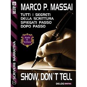 Scrivere Narrativa 1 - Show, don't tell: Scrivere