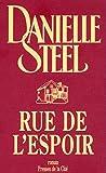 Rue de l'Espoir / Danielle Steel   Steel, Danielle (1947-....). Auteur