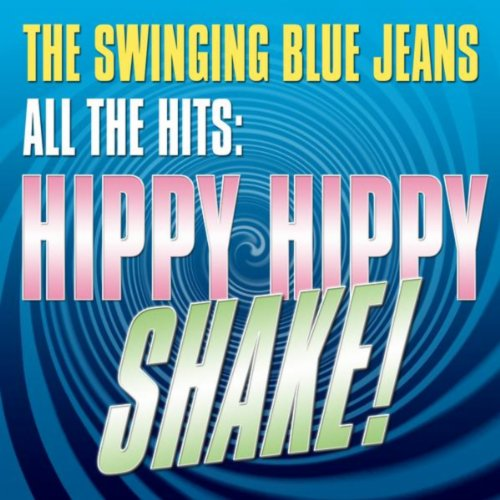 All The Hits: Hippy, Hippy Shake