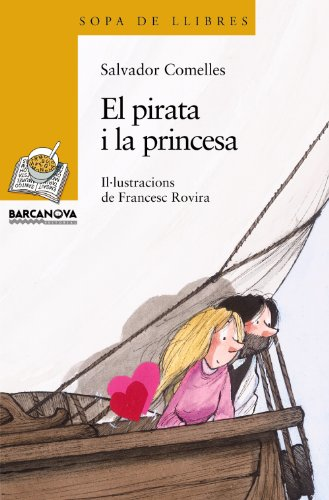 El pirata i la princesa/The Princess and the Pirate