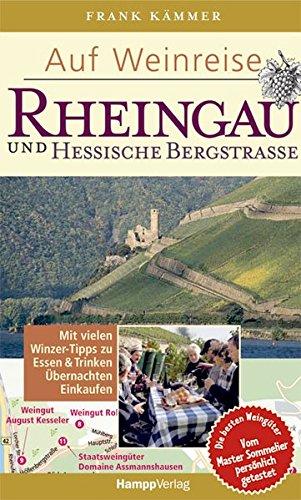 Auf Weinreise Rheingau und Hessische Bergstrasse