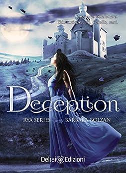 Deception: Rya Series vol. 3 di [Bolzan, Barbara]