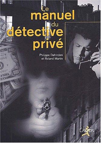 PDF Téléchargement Le manuel du détective privé - PDF