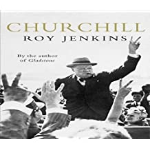 By Roy Jenkins - Churchill: A Biography (3)