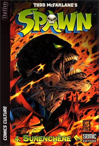 Spawn, tome 4 : Surenchère