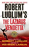 Robert Ludlum's the Lazarus Vendetta par Larkin