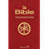 La Bible: Traduction Liturgie Catholique