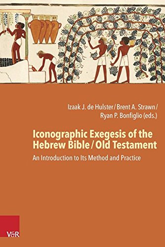 Iconographic Exegesis of the Hebrew Bible / Old Testament: An Introduction to Its Method and Practice
