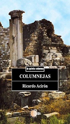 Columnejas (La quinta columna) por Ricardo Acirón Royo